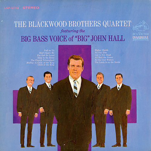 The Blackwood Brothers Quartet Featuring The Big Bass Voice Of