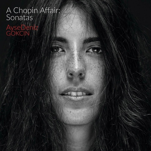 A Chopin Affair: Sonatas von Aysedeniz Gokcin