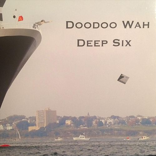 Deep Six by Doodoo Wah