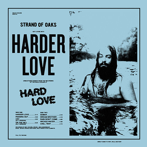 Harder Love by Strand Of Oaks