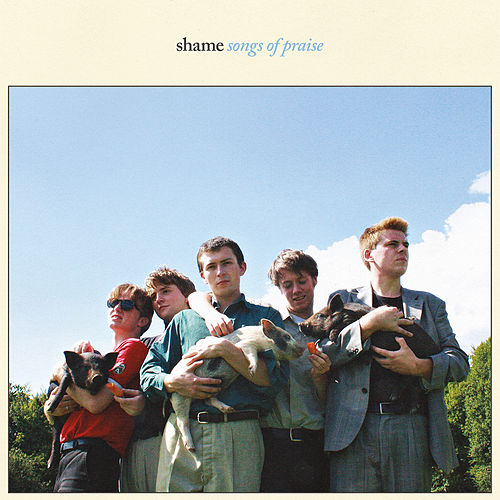 Songs of Praise by Shame