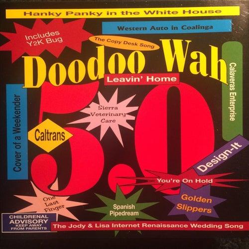 5.0 by Doodoo Wah