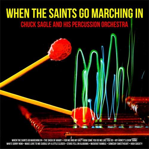 When The Saints Go Marching In von Chuck Sagle