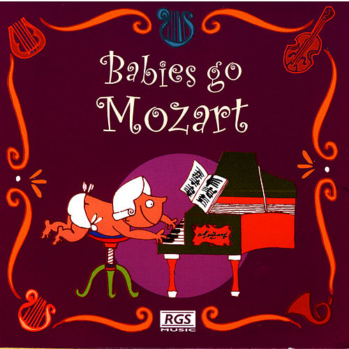 Babies Go Mozart de Sweet Little Band