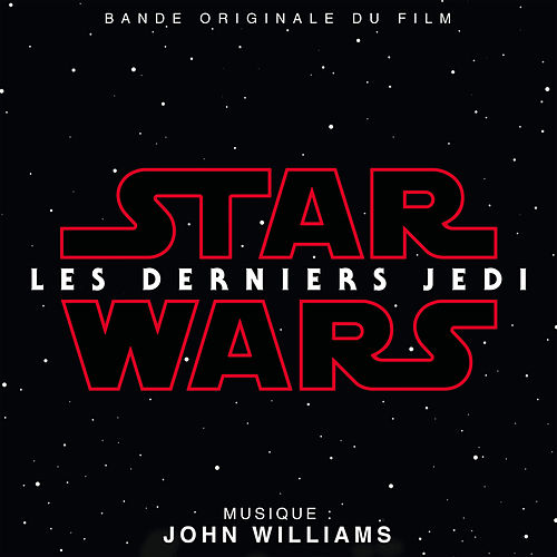 Star Wars: Les Derniers Jedi (Bande Originale du Film) von John Williams