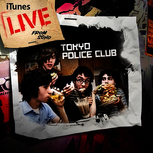 Live From Soho - EP de Tokyo Police Club