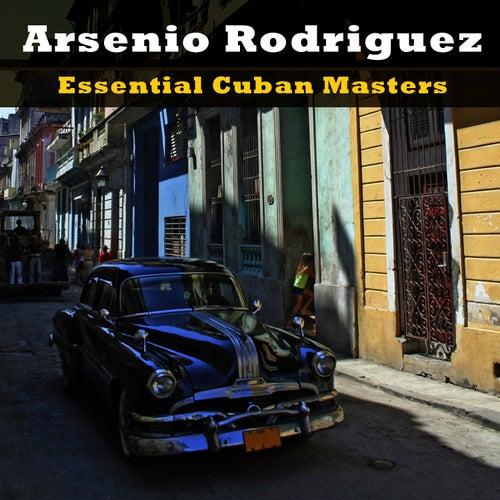 Essential Cuban Masters de Arsenio Rodriguez