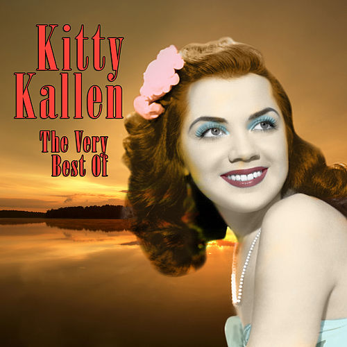 The Very Best Of by Kitty Kallen