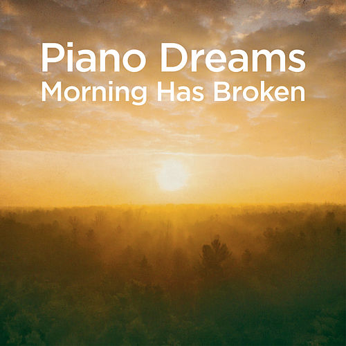Piano Dreams - Morning Has Broken von Martin Ermen