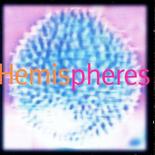Hemispheres by Hemispheres