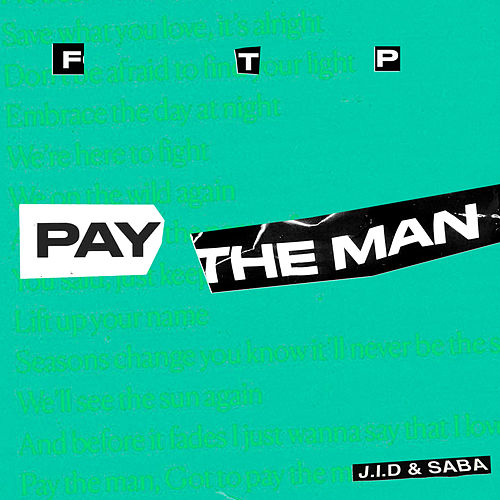 Pay the Man (Remix) de Foster the People, J.I.D & SABA
