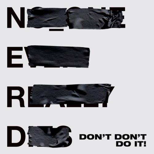 Don't Don't Do It! von Various Artists