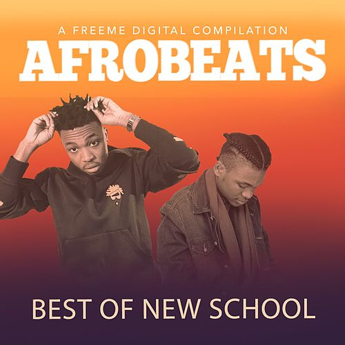 Afrobeats Best of New School van Various Artists