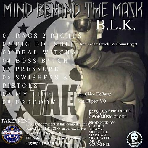Mind Behind the Mask by BLK