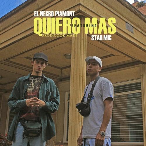 Quiero Más by El Negro Piamont