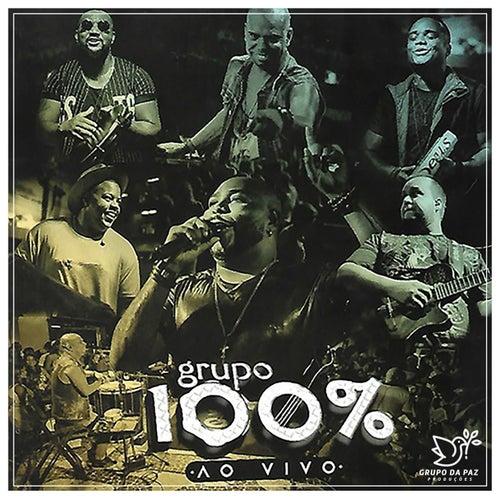 Grupo 100% (Ao Vivo) de Grupo 100%
