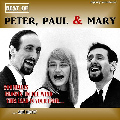 Best of Peter, Paul & Mary (Digitally Remastered) de Peter, Paul and Mary