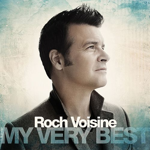 My Very Best de Roch Voisine