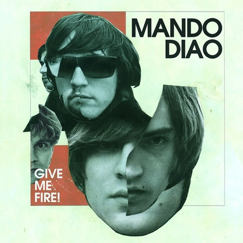 Give Me Fire! (Deluxe Version) by Mando Diao
