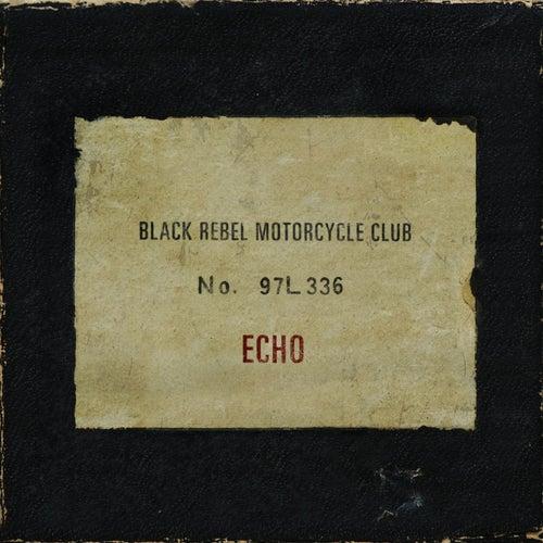 Echo by Black Rebel Motorcycle Club