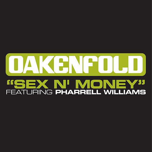 Sex 'N' Money (Extended Mixes) de Oakenfold