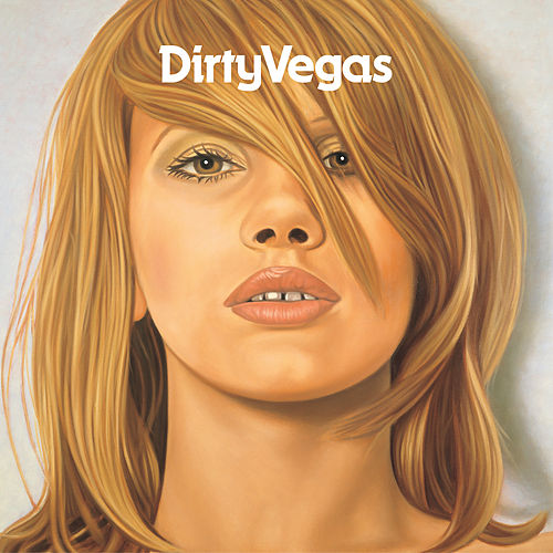 Dirty Vegas von Dirty Vegas