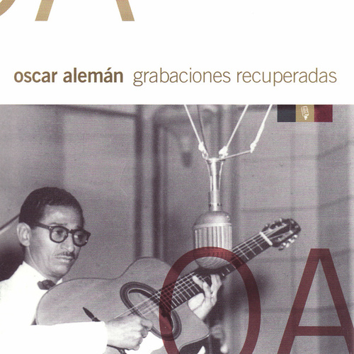 Grabaciones Recuperadas by Oscar Aleman