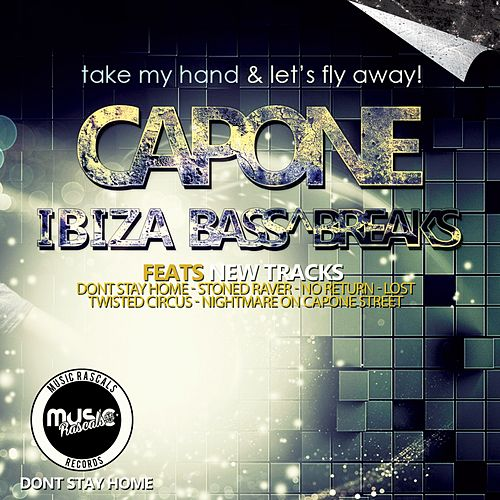 IBIZA Bass & Breaks - EP by Capone