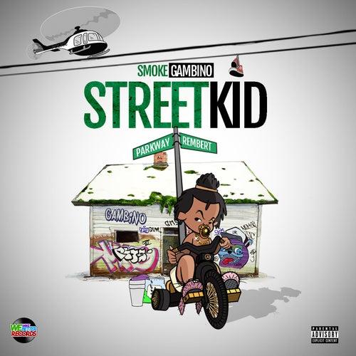 Street Kid de Smoke Gambino
