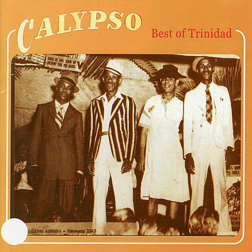 Calypso - Best of Trinidad von Various Artists