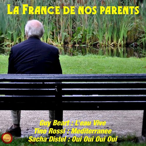 La france de nos parents von Various Artists