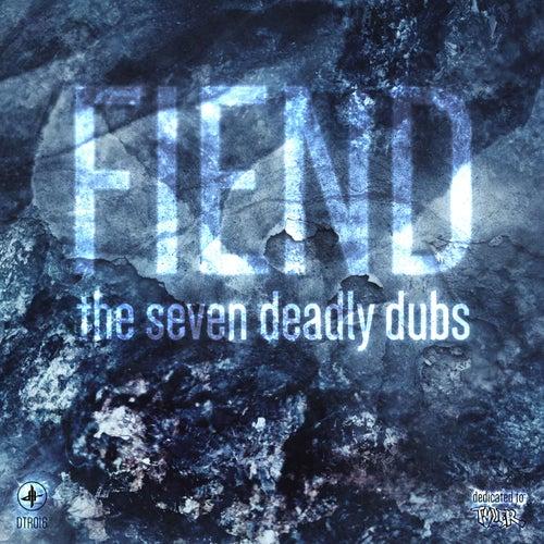 The Seven Deadly Dubs - EP de Fiend