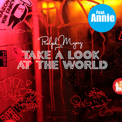 Take a Look at the World (Remixes) by Ralph Myerz