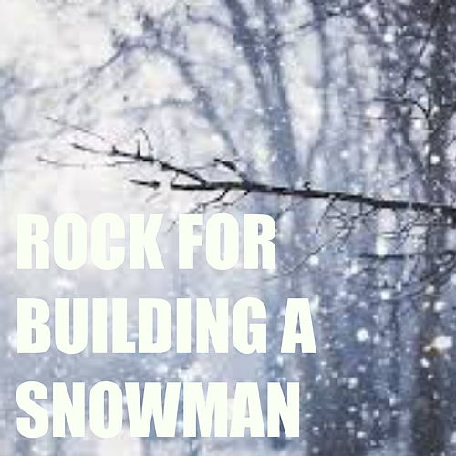 Rock For Building A Snowman von Various Artists