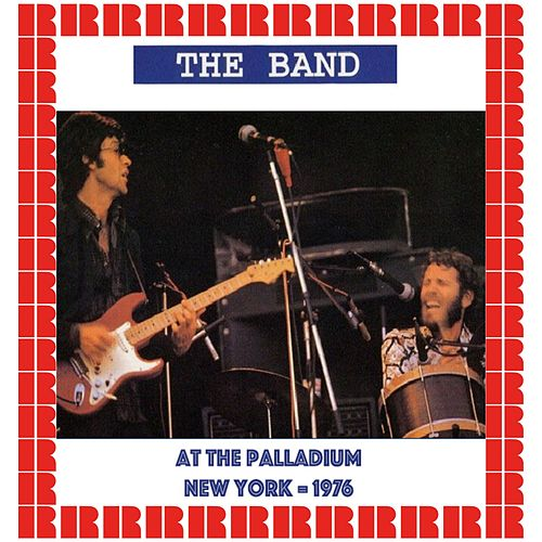 At The Palladium, New York 1976 (Hd Remastered Edition) by The Band