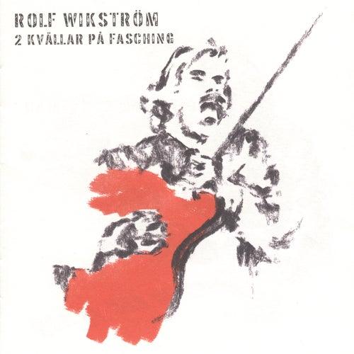 2 kvällar på Fasching (Live) de Rolf Wikström