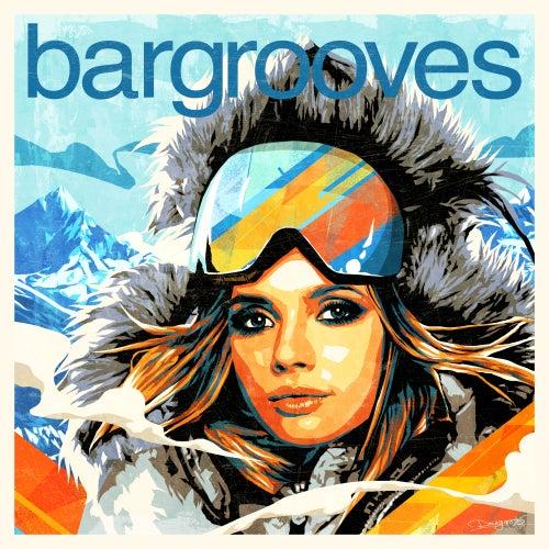 Bargrooves Après Ski 7.0 (Mixed) de Various Artists