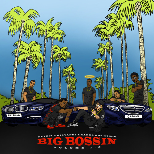 Big Bossin Vol. 1.5 by Payroll Giovanni & Cardo