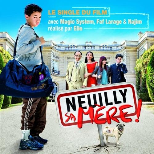 Neuilly sa mère de Faf Larage