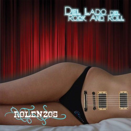 Del Lado Del Rock and Roll by Rolenzos