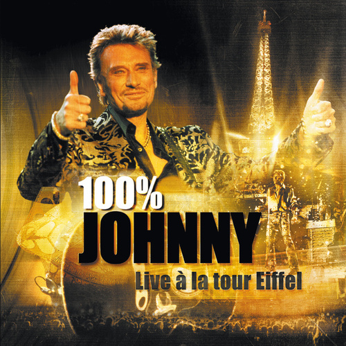 100 % Johnny - Live à la tour Eiffel di Various Artists