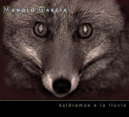 Saldremos A La LLuvia by Manolo Garcia