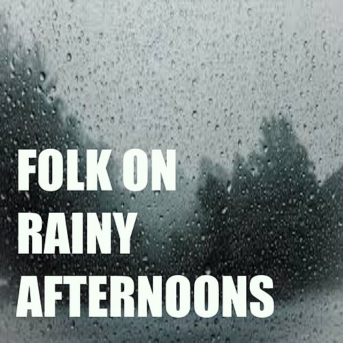 Folk On Rainy Afternoons de Various Artists