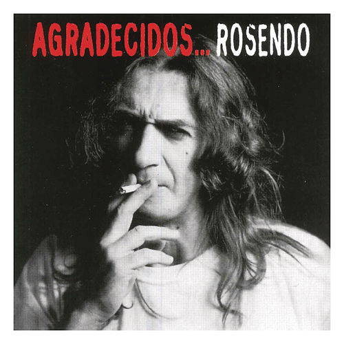 Agradecidos... Rosendo von Various Artists