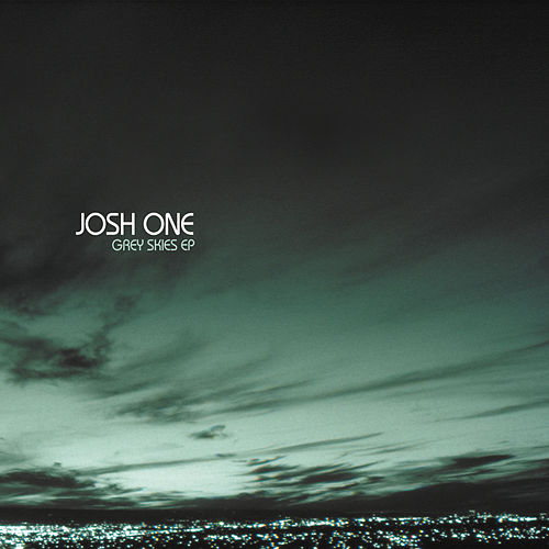 Grey Skies de Josh One