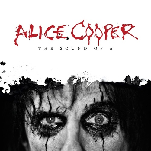 The Sound of A by Alice Cooper