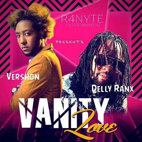 Vanity Love by Delly Ranx