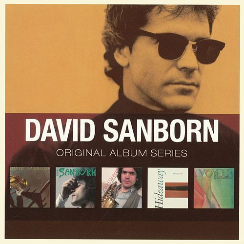 Original Album Series by David Sanborn