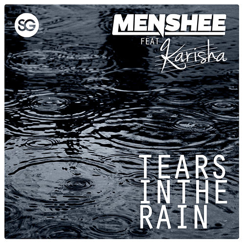 Tears In The Rain by Menshee