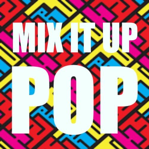 Mix It Up Pop de Various Artists